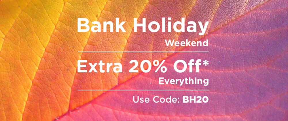 Extra 20% Off Everything* Use Code: BH20